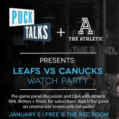 LEAFS VS CANUCKS - WATCH PARTY